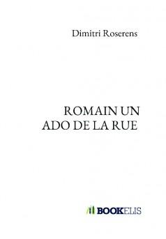 ROMAIN UN ADO DE LA RUE