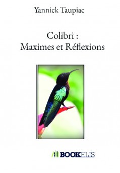 Colibri : Maximes et Réflexions - Couverture de livre auto édité