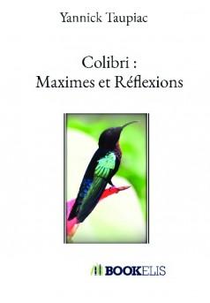 Colibri : Maximes et Réflexions