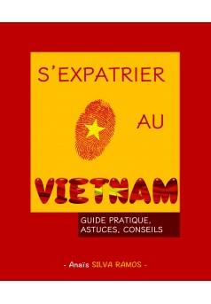 S'expatrier au Vietnam - Couverture de livre auto édité