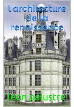 l'architecture de la renaissance - Couverture de livre auto édité