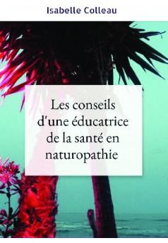 Les conseils d'une éducatrice de la santé en naturopathie