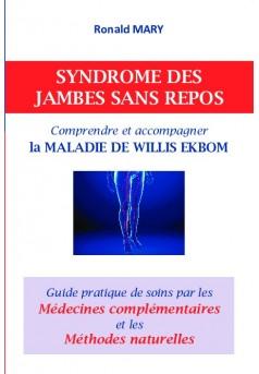 SYNDROME DES JAMBES SANS REPOS Comprendre et accompagner la MALADIE DE WILLIS EKBOM