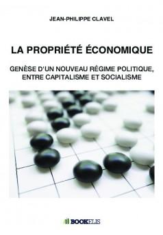 LA PROPRIETE ECONOMIQUE - Couverture de livre auto édité