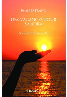 DES VACANCES POUR SANDRA - Couverture de livre auto édité