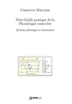 Petit Guide pratique de la Phonétique corrective - Couverture de livre auto édité