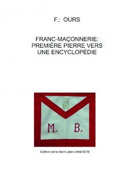 Franc-maçonnerie: Première pierre vers une encyclopédie