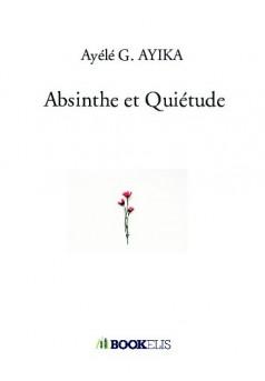 Absinthe et Quiétude