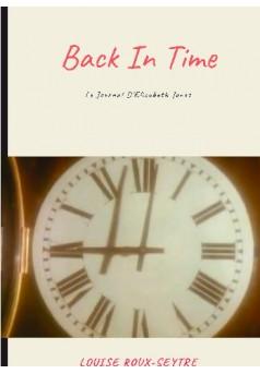 Back In Time: Le journal d'Elizabeth Jones - Couverture de livre auto édité