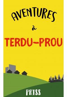 Aventures à Terdu Prou - Couverture Ebook auto édité