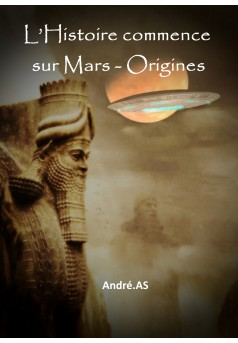 L'Histoire commence sur Mars - Origines - Couverture Ebook auto édité