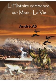 L'Histoire commence sur Mars - La Vie - Couverture Ebook auto édité