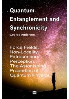 Quantum Entanglement and Synchronicity - Couverture Ebook auto édité