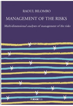 MANAGEMENT OF THE RISKS