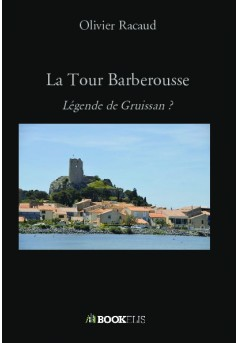 La Tour Barberousse   - Couverture de livre auto édité