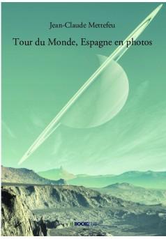 Tour du Monde, Espagne en photos