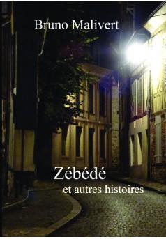 Zébédé - Couverture de livre auto édité