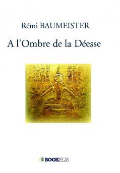 A l'Ombre de la Déesse - Couverture de livre auto édité