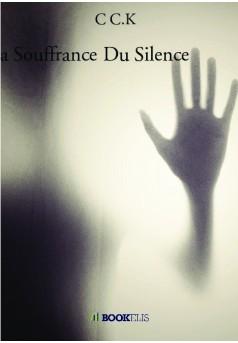 La Souffrance Du Silence - Couverture de livre auto édité