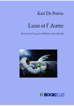 Lune et l' Autre - Couverture de livre auto édité