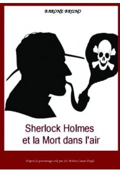 Sherlock Holmes et la Mort dans l'air