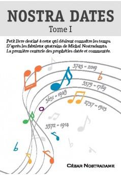 Nostra dates - Tome 1  - Couverture de livre auto édité
