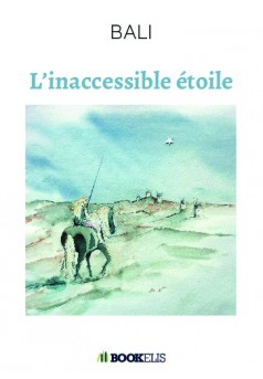 L'inaccessible étoile