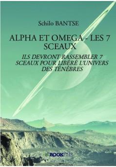 ALPHA ET OMEGA - LES 7 SCEAUX