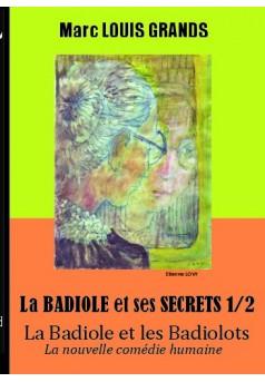 La Badiole et les Badiolots - Tome 3