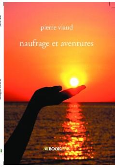 naufrage et aventures - Couverture de livre auto édité