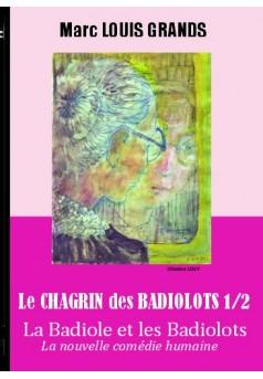 La Badiole et les Badiolots - Tome 4
