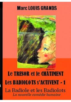 La Badiole et les Badiolots - Tome 6