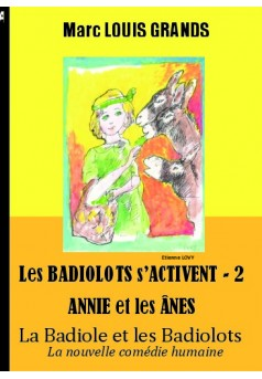 La Badiole et les Badiolots - Tome 7