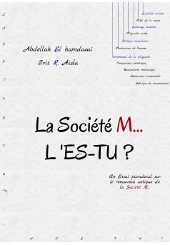 LA SOCIÉTÉ M... L'ES-TU? - Couverture Ebook auto édité