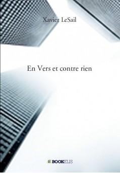 En Vers et contre rien - Couverture de livre auto édité