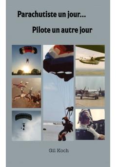 Parachutiste un jour...pilote un autre jour - Couverture Ebook auto édité