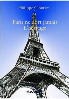 Paris ne dort jamais L'héritage