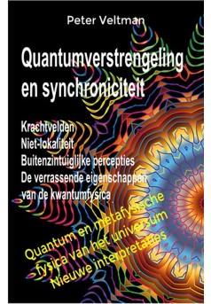 Quantumverstrengeling en synchroniciteit. Krachtvelden. Niet-lokaliteit. - Couverture Ebook auto édité