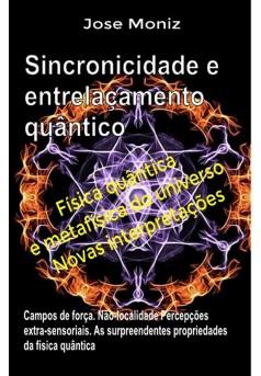 Sincronicidade e entrelaçamento quântico. Campos de força. Não-localidade.  - Couverture Ebook auto édité