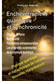Enchevêtrement quantique et synchronicité. Champs de force. Non-localité - Couverture Ebook auto édité
