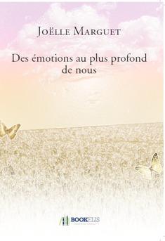 Des émotions au plus profond de nous