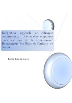 Intégration régionale et échanges commerciaux dans la CEDEAO - Couverture Ebook auto édité