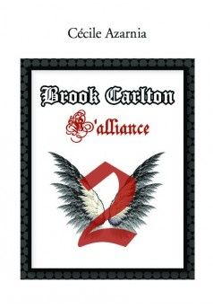 Brook Carlton : L'alliance