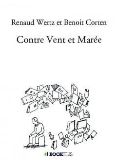 Contre Vent et Marée - Couverture de livre auto édité