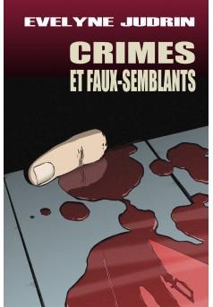 Crimes et faux-semblants - Couverture Ebook auto édité