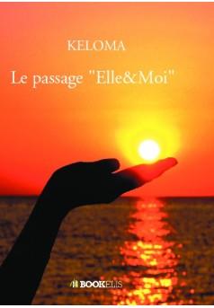 """Le passage """"Elle&Moi"""" - Couverture de livre auto édité"""