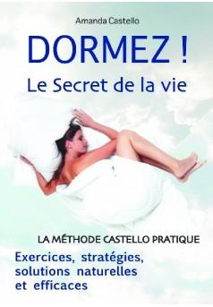 DORMEZ ! Le Secret de la vie