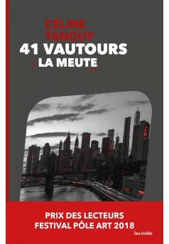 41 Vautours – 2. La Meute - Couverture Ebook auto édité