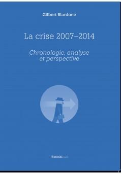 La crise 2007-2014 - Couverture Ebook auto édité