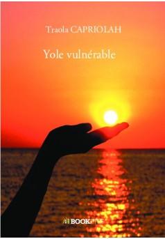 Yole vulnérable  - Couverture de livre auto édité